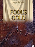 "EUROPEAN BOOK CLUB : ""FOOL'S GOLD"""